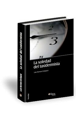 Libro La soledad del taxidermista