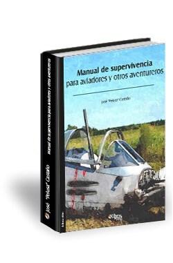 Libro Manual de supervivencia para aviadores y otros aventureros