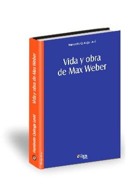 Libro Vida y obra de Max Weber