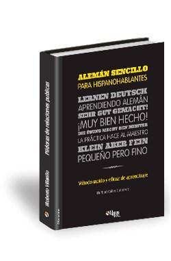 Libro Alemán sencillo para hispanohablantes. Método rápido y eficaz de aprendizaje