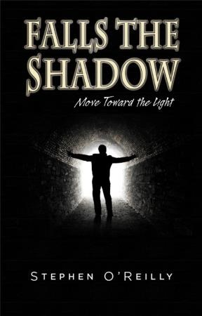 Falls the Shadow~Move Toward the Light