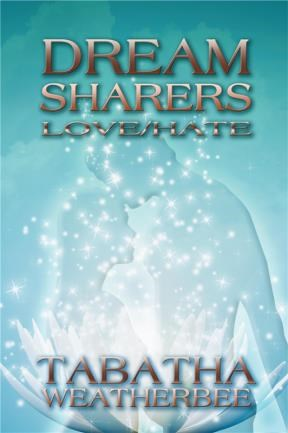 Dream Sharers: Love/Hate