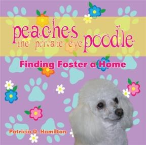 Peaches the Private Eye Poodle: Finding Foster a Home