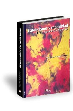Libro Catolicismo y moralidad en el cine español de la transición