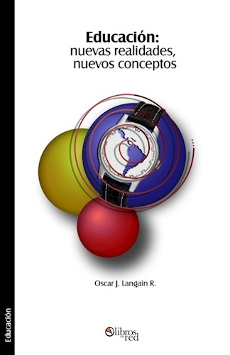 Libro Educación: nuevas realidades, nuevos conceptos