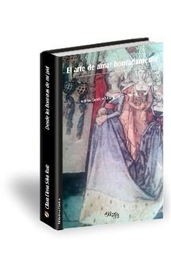 Libro El arte de amar honradamente
