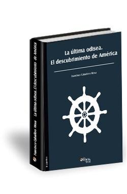 Libro La última odisea. El descubrimiento de América