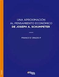Una aproximación al pensamiento económico de Joseph A. Schumpeter