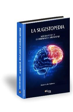 Libro La sugestopedia. Método potente de enseñanza y aprendizaje