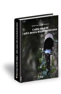 Libro Cuatro ensayos sobre poesía hispanoamericana