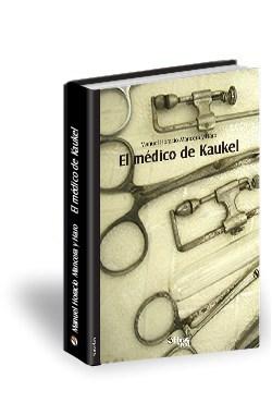 Libro El médico de Kaukel