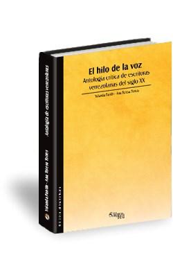 Libro El hilo de la voz. Antología crítica de escritoras venezolanas del siglo XX