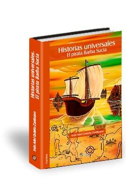 Libro Historias universales. El pirata Barba Sucia