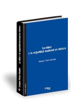Libro La niñez y la seguridad nacional en México