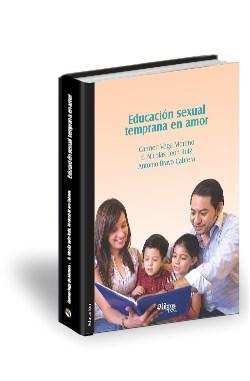 Libro Educación sexual temprana en amor