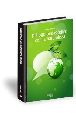 Libro Diálogo pedagógico con la naturaleza