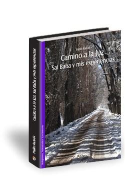 Libro Camino a la luz. Sai Baba y mis experiencias