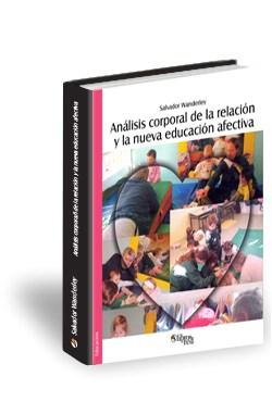Libro Análisis corporal de la relación y la nueva educación afectiva. Segunda edición revisada y ampliada