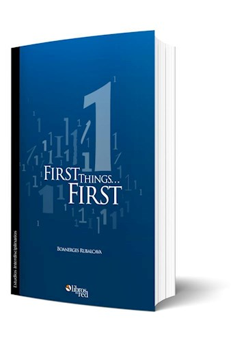 Libro First Things... First