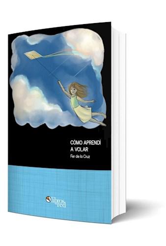 Libro Cómo aprendí a volar