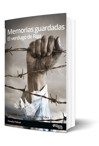Libro Memorias guardadas. El verdugo de Riga