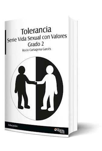 Libro Tolerancia. Serie Vida Sexual con Valores. Grado 2