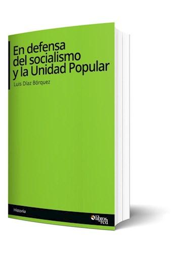 Libro En defensa del socialismo y la Unidad Popular