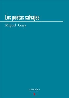 Los poetas salvajes