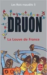ROIS MAUDITS 5 - LA LOUVE DE FRANCE