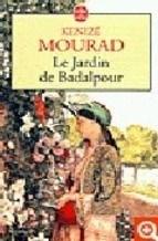 JARDIN DE BADALPOUR, LE