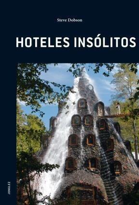 HOTELES INSOLITOS