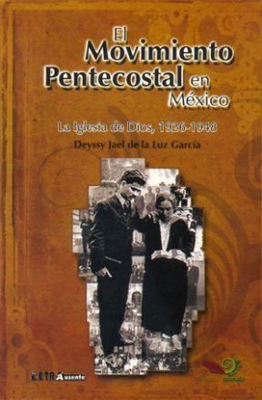 El Movimiento Pentecostal En México