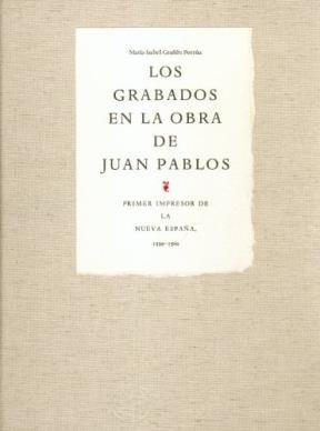 LOS GRABADOS EN LA OBRA DE JUAN PABLOS