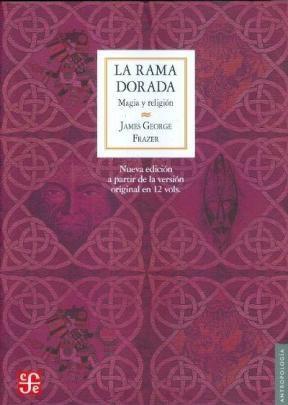LA RAMA DORADA ( MAGIA Y RELIGION )