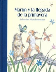 MARTIN Y LA LLEGADA DE LA PRIMAVERA