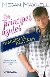 PRINCIPES AZULES TAMBIEN DESTIÑEN, LOS