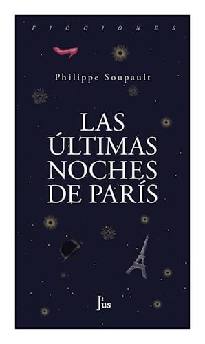 LAS ULTIMAS NOCHES DE PARIS