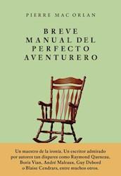BREVE MANUAL DEL PERFECTO AVENTURERO
