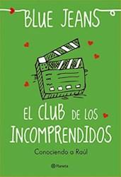 E-book El club de los incomprendidos: Conociendo a Raúl