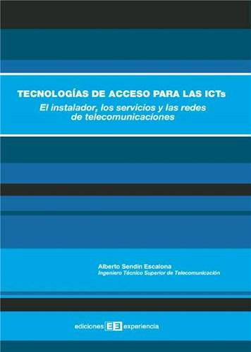 Tecnologías de acceso para las ICTS