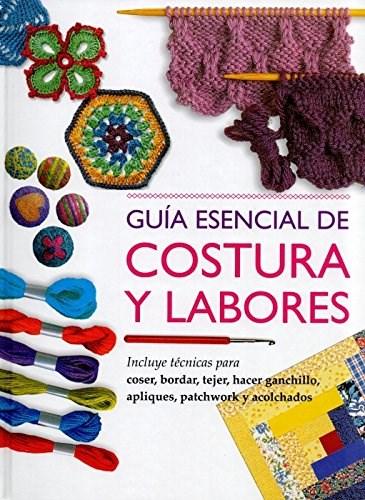 GUIA ESENCIAL DE COSTURA Y LABORES