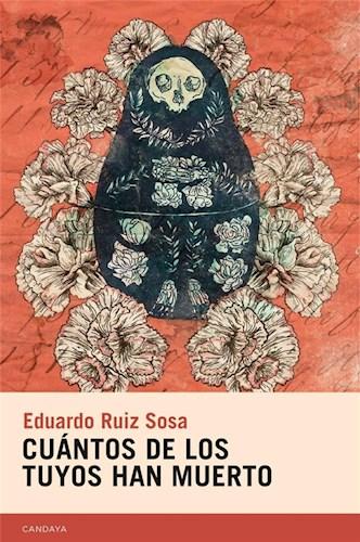 CUANTOS DE LOS TUYOS HAN MUERTO