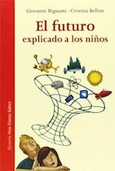FUTURO EXPLICADO A LOS NIÑOS, EL