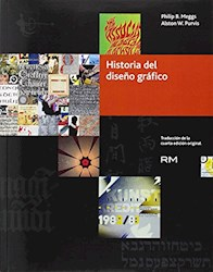 HISTORIA DEL DISEÑO GRAFICO (TAPA BLANDA)