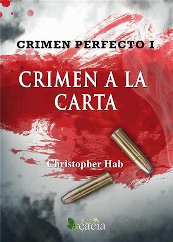 Crimen perfecto I. Crimen a la carta