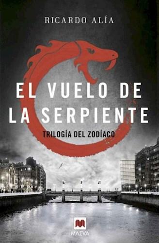 EL VUELO DE LA SERPIENTE - 2. TRILOGIA DEL ZODIA