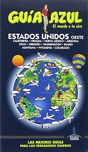 ESTADOS UNIDOS OESTE GUIA AZUL 2015