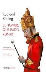 E-book El hombre que pudo reinar