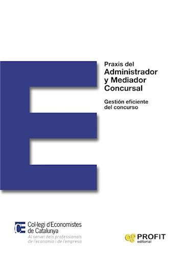 Praxis del Administrador y Mediador Concursal