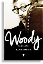 WOODY: LA BIOGRAFIA